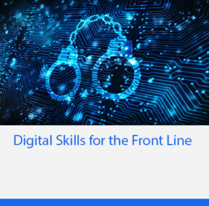 Digital Skills for the Front Line