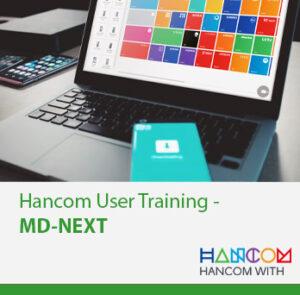 Hancom User Training - MD-NEXT